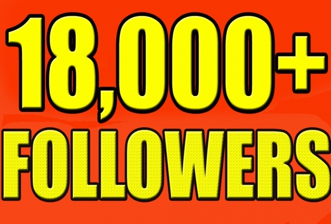 Provide over 18,000+Guaranteed NON Drop Followers.