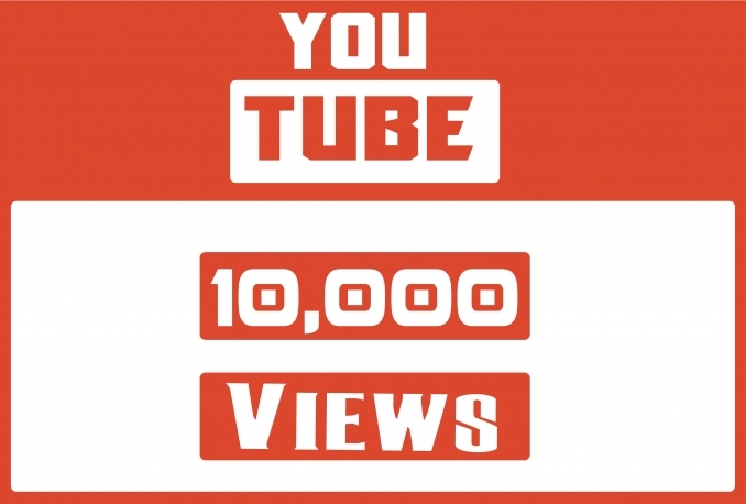 Send You High Quality 10,000+YOUTUBE views