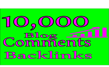 Give 10,000 Human Blog Comments Backlinks for SEO & Google Rank
