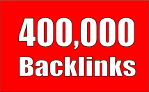 Give High Quality 400,000 Backlinks for your Website for $50